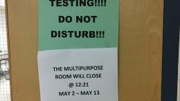 """Do not disturb"" signs are posted at the several testing locations around the schools. Everyone who isn't taking AP exams continue to follow their normal schedule, so during class changes they have to be mindful of those testing."