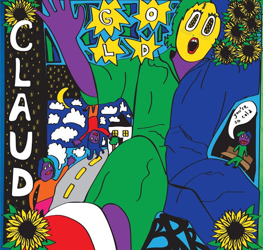"Claud's New Single ""Gold"""